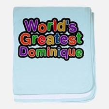 Worlds Greatest Dominique baby blanket