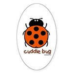 cuddle bug Oval Sticker
