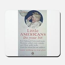 Little Americans Do Your Bit Mousepad