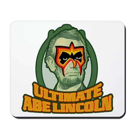 Ultimate Abe Lincoln Mousepad