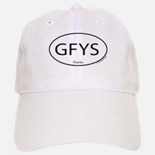 GFYS Thanks Baseball Baseball Cap