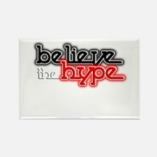 Believe the Hype Rectangle Magnet