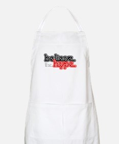 Believe the Hype Apron