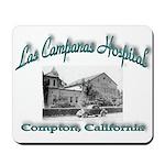 Las Campanas Hospital Mousepad