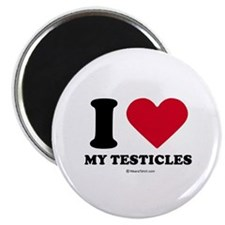 "I love my testicles ~ 2.25"" Magnet (10 pack)"
