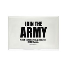 Join the Army, meet interesting people ~ Rectangl