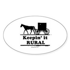 Keepin' it rural ~ Oval Decal