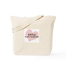 Kayla Is My Valentine Tote Bag
