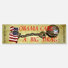 ObamaCare - A Big Drag Bumper Bumper Bumper Sticker