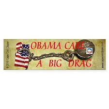 ObamaCare - A Big Drag Bumper Bumper Sticker