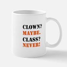 Clown? 4 Mug