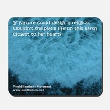 If Nature could design a religion - Mousepad