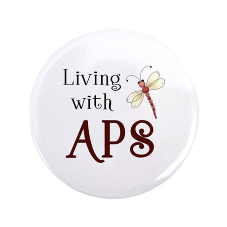 "Living with APS - Dragonfly 3.5"" Button"