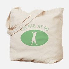 On Par At 90 Tote Bag