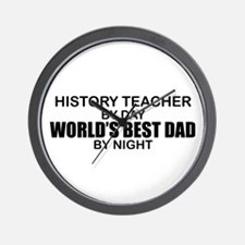 World's Best Dad - History Teacher Wall Clock