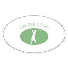 On Par At 80 Decal
