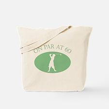 On Par At 60 Tote Bag