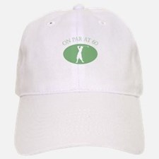 On Par At 60 Baseball Baseball Cap