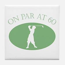 On Par At 60 Tile Coaster