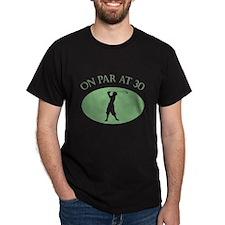 On Par At 30 T-Shirt