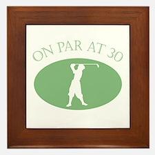 On Par At 30 Framed Tile