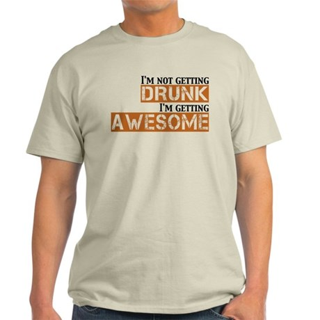 Drunk Awesome Light T-Shirt