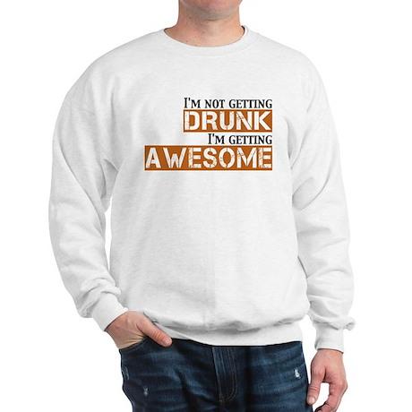 Drunk Awesome Sweatshirt