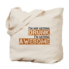 Drunk Awesome Tote Bag
