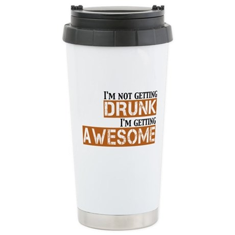 Drunk Awesome Stainless Steel Travel Mug