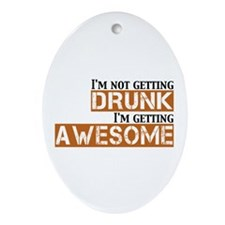 Drunk Awesome Ornament (Oval)