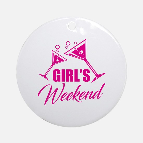 Unique Girls weekend Round Ornament
