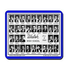 1964 Walsh High School Class -Mousepad