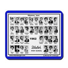 Walsh High School Class of 1962 -Mousepad