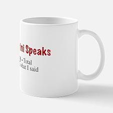 """""""Is Dat Ah Say"""" Mug"""
