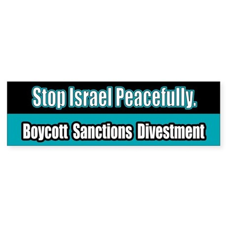 Israel Boycott Sanctions Divestment Bumper Sticker