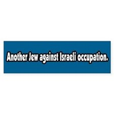 Jews Against Israeli Occupation Bumper Bumper Sticker