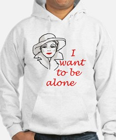 I Want to Be Alone Hoodie