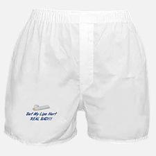 BUT MY LIPS HURT REAL BAD !!!! Boxer Shorts