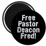 """Free Pastor Deacon Fred 2.25"""" Magnet (10 pack"""