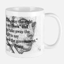 Take away the right to say. . . Mugs