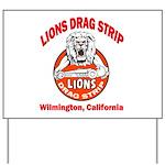 Lions Drag Strip Yard Sign