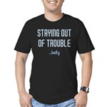 Staying Out Of Trouble (dark) Men's Fitted T-Shirt