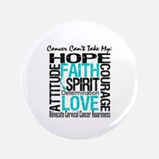 "Cervical Cancer Can't 3.5"" Button (100 pack)"