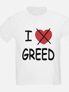 I hate greed T-Shirt