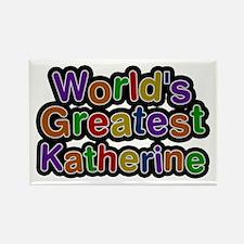 World's Greatest Katherine Rectangle Magnet