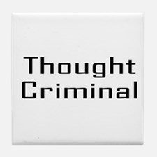 Thought Criminal Tile Coaster