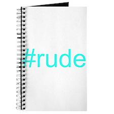 """""""#rude"""" Journal"""