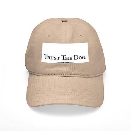 """""""Trust the Dog"""" Cap"""