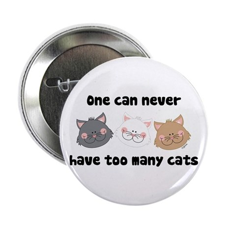 Never Too Many Cats Button