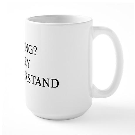 No Smoking? Large Mug